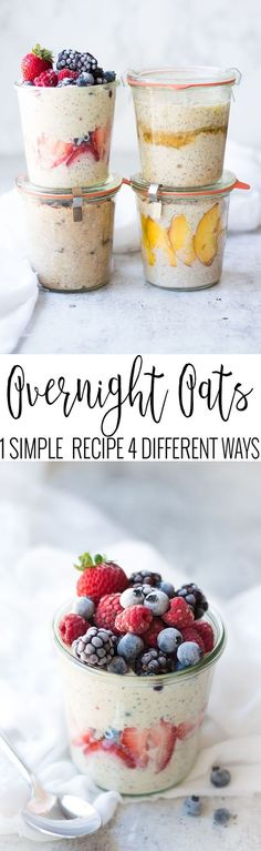 Overnight Oats - 4 Different Ways