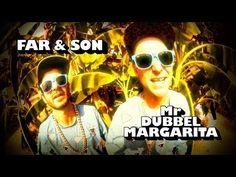 Far & Son - Dubbel Margarita Finns ingen låt jag städar bättre till. Heey margarita!
