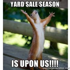2016 Garage Sale Season is HERE!!!