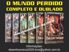 Série O MUNDO PERDIDO COMPLETA E DUBLADA EM PORTUGUÊS Garantia 100% de ENTREGA em MÃOS. Dúvidas e Informações aqui: desenhosraros2005-livre@yahoo.com.br