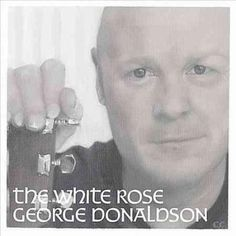 George Donaldson - The Rose