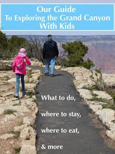 The Grand Canyon is a bucket-list destination for most families. But planning a visit takes some time and effort. Here is our guide to visiting this national park for kids and parents.