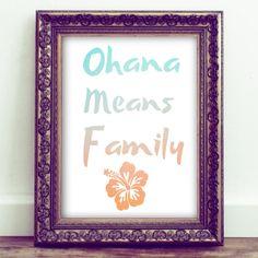 Ohana Means Family, Inspirational Quote,Printable Wall Art, Home Decor,Family Room Art, Family Decor by HoneyBeePrintsShop on Etsy