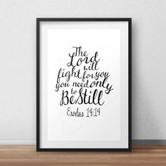 BUY 1 GET 1 FREE* The Lord will fight for you *Digital Printable 5x7, 8x10