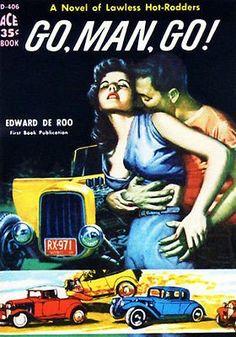 Go, Man, Go - 1959 - Pulp Novel Cover Poster