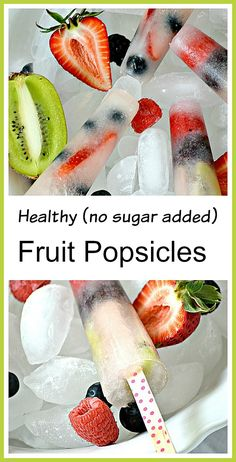 "Making your own healthy (no sugar added) fruit popsicles is so easy. Most store bought popsicles are filled with artificial colors, flavors and preservatives. These have none of that ""stuff""!"