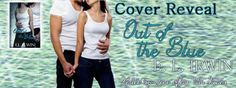 Renee Entress's Blog: [Cover Reveal] Out of the Blue by E.L. Irwin http://reneeentress.blogspot.com/2014/10/cover-reveal-out-of-blue-by-el-irwin.html