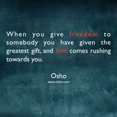 Mindful and Inspirational Quote By Osho Osho Quotes On Life, Freedom Quotes, Soul Quotes, Strong Quotes, Wise Quotes, Inspirational Quotes, Rumi Quotes, Motivational, Reiki