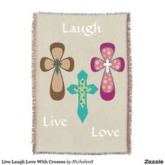 Live Laugh Love With Crosses Throw Blanket