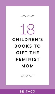Feminist moms, these are the books you should be reading to your children.