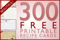 300 free printable recipe cards. Literally any type of recipe card you could ever want. All of them super cute.