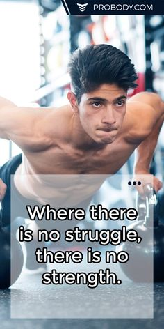 Where there is no #struggle, there is no strength. https://www.probody.com/ #Fitness #Body #Lifestyle