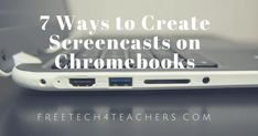 This week's news about Screencast-o-matic  has prompted me to update my list of tools for creating screencast videos on Chromebooks. All o...