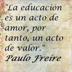 Frase - Paulo Freire Happy Teachers Day, Teachers Corner, Words Quotes, Life Quotes, Sayings, Teacher Graduation Cap, Real Teacher, Motivational Quotes, Inspirational Quotes