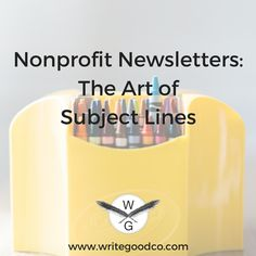 When it comes to nonprofit newsletters, subject lines are where you're going to make or break it. Check out our guide for writing winning ones! Grant Writing, Writing Advice, Non Profit, Email Marketing, Fundraising, Things To Come, Journalism, Ads, Check