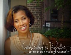 Get to Know a Wedding Planner: Coordinated to Perfection - WeddingLovely Blog