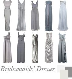 """""""Bridesmaids' Dresses   Silver Long"""" by pinkrubbersoul on Polyvore"""