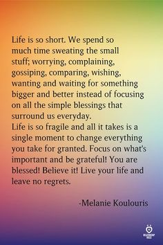 Top 18 Life Is Too Short Quotes and Sayings Collection Blessed Quotes, Happy Quotes, True Quotes, Positive Quotes, Best Quotes, Being Grateful Quotes, Gratitude Quotes, Favorite Quotes, Instagram Bio