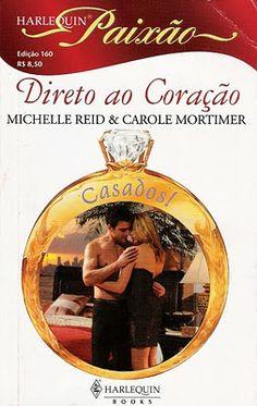 Meus Romances Blog: Doce Chantagem - Michele Reid & Desejo Secreto - C...