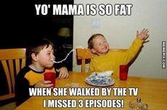 "Yo Mama- we have many ""yo mama"" nights around the table- don't judge us..."