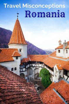 Travel Misconceptions - Romania!