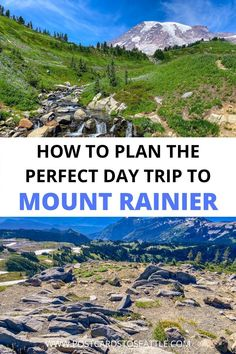 From hiking to waterfalls, there are many things to do on a Mt. Rainier day trip. Here's how to plan the perfect day trip to Mount Rainier. things to do at Mount Rainier | visit Mt. Rainier | Mt Rainier in one day