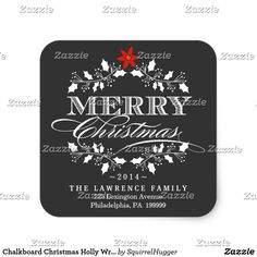 Shop Chalkboard Christmas Holly Wreath Address Stickers created by SquirrelHugger. Personalize it with photos & text or purchase as is! Christmas Greetings, Christmas Cards, Christmas Holiday, Winter Holiday, Xmas Holidays, Happy Holidays, Vintage Christmas, Christmas Decorations, Personalized Stickers
