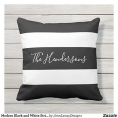 Modern Black and White Striped Family Personalized Outdoor Pillow Monogram Pillows, Wood Accents, Modern Prints, Outdoor Throw Pillows, Stripes Design, Exterior Design, Front Porch, Modern Design, Cozy