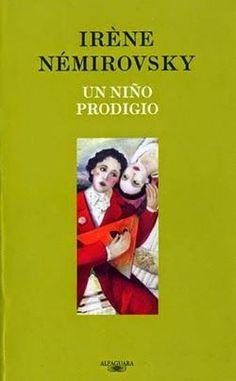 Entre montones de libros: Un niño prodigio. Irène Némirovsky