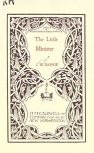 Capa de The Little Minister (O Pequeno Ministro) - J.M. Barrie - Londres - 1891,
