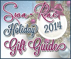 Swa-Rai is Now Taking Submissions for our 2014 Holiday Gift Guide | Swa-Rai