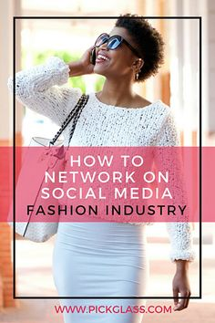 How To Use Social Media To Network In The Fashion Industry http://pickglass.com/social-media-network-fashion-industry/