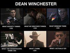 Oh, Dean. So true :D