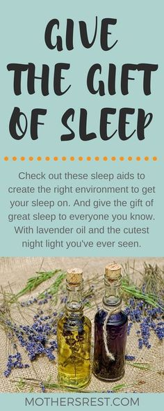 Check out these sleep aids to create the right environment to get your sleep on. And give the gift of great sleep to everyone you know. With lavender oil and the cutest night light you've ever seen. #sleeptips #holidaygifts #giftgiving #giftideas #bedtimeroutine #childrenandsleep #sleeptight #sleepright #mentalhealth #essentialoils #officesupplies #nightlight #toddlertips #babystuff