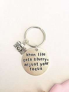 Hand Stamped Photography Keyring When Life Gets Blurry Adjust
