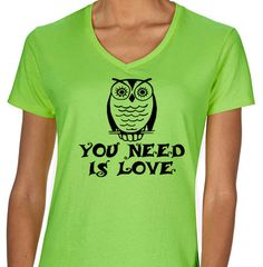 Women's Shirt   Owl You Need is Love Tee   T-Shirt Tee Top Shirt tshirt witty gift funny by TwistedMonkeyApparel on Etsy