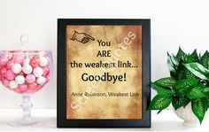 TV Game Show Printable Quote Art The Weakest Link by ScreenQuotes