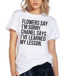 """Flowers Say I'm Sorry"" Tee"