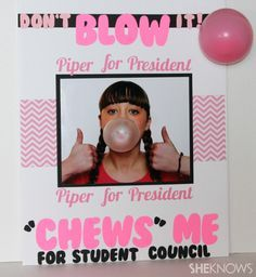 Make this clever gum-themed student council board gum-themed student council poster Slogans For Student Council, Student Gov, Student Council Campaign, Student Body President, Vice President, Student Council Ideas, School Campaign Ideas, School Campaign Posters, School Posters