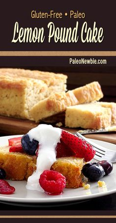 Easy pound cake recipe with a light lemony taste and sweetened with only raw honey. Top with fresh berries and a dollop of whipped coconut cream for an awesome treat! #paleo #glutenfree