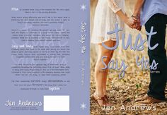 COVER REVEAL - Just Say Yes (Just Say Yes Series #2) by Jen Andrews...http://bit.ly/1rSuP9r