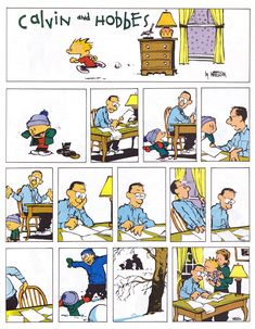My favorite Calvin and Hobbes are the ones that aren't really funny... they're just sweet.