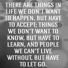 We have to let go life quotes quotes quote life truth wise advice wisdom life lessons inspiring quotes instagram quotes
