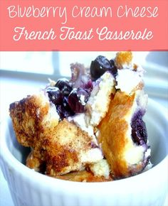 Blueberry Cream Cheese French Toast Casserole | Breakfast Casserole | Baked French Toast