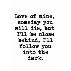 I Will Follow You Into The Dark // Death Cab for Cutie #lyrics #love