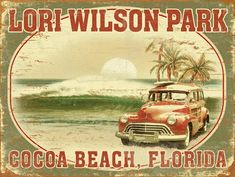 I'm gonna need this...Vintage Cocoa Beach sign