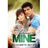 Forever Mine (The Moreno Brothers) Elizabeth Reyes Forever Yours Always Been Mine Sweet Sofie Romero Making You Mine Good Books, My Books, Amazing Books, Forever Book, Teen Romance, Free Teen, Page Turner, Free Kindle Books, Romance Novels