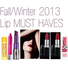 """""""Fall/winter 2013 must have lip colors"""" by isha-siddiqui on Polyvore"""