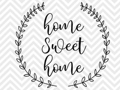 Home Sweet Home Laurel Wreath Farmhouse SVG and DXF EPS Cut File • PNG • Vector • Calligraphy • Download File • Cricut • Silhouette Silhouette projects Cricut projects - cricut ideas - cricut explore - silhouette cameo by Kristin Amanda Designs