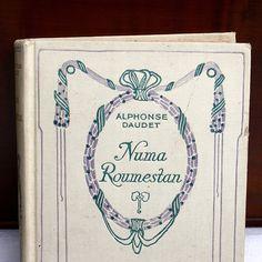 Livre éditions Nelson Alphonse Daudet roman : Numa Roumestan
